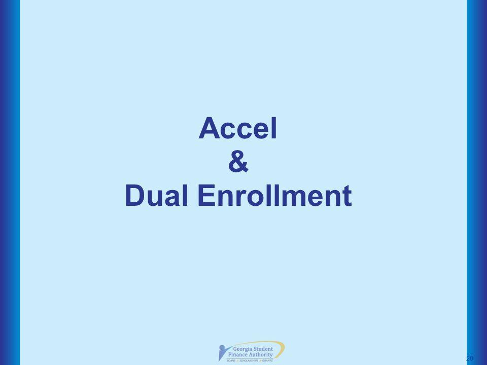 Accel & Dual Enrollment 20