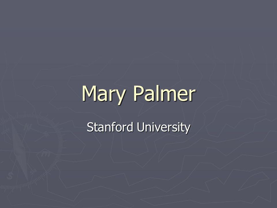 Mary Palmer Stanford University