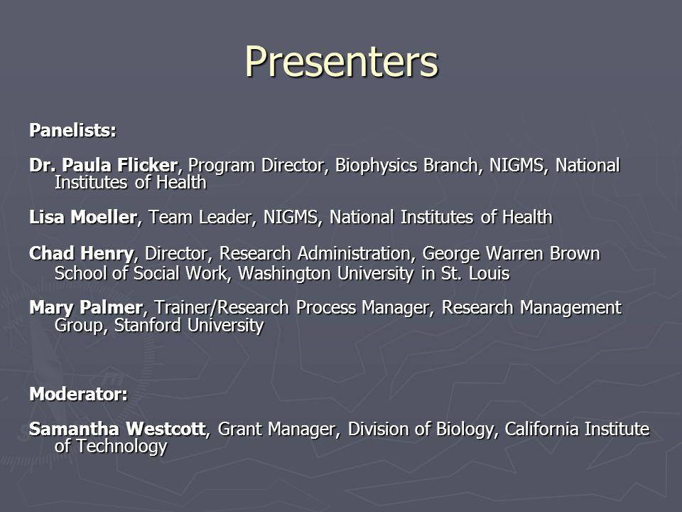 Presenters Panelists: Dr.
