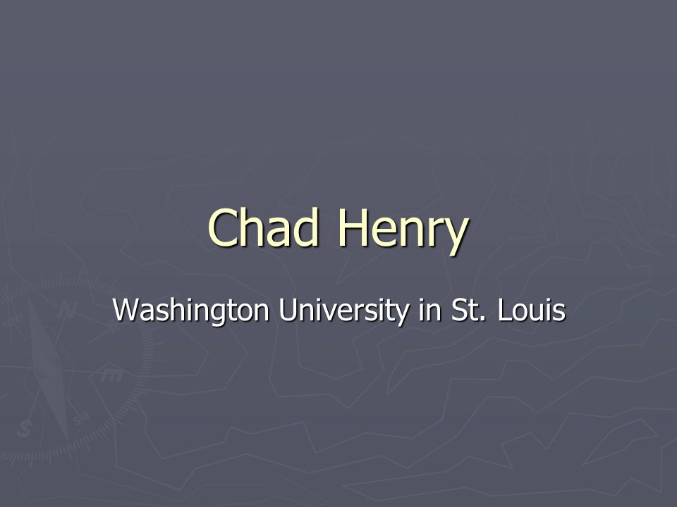 Chad Henry Washington University in St. Louis