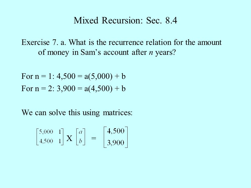 Mixed Recursion: Sec. 8.4 Exercise 7. a.