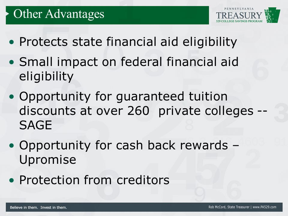 Protects state financial aid eligibility Small impact on federal financial aid eligibility Opportunity for guaranteed tuition discounts at over 260 pr