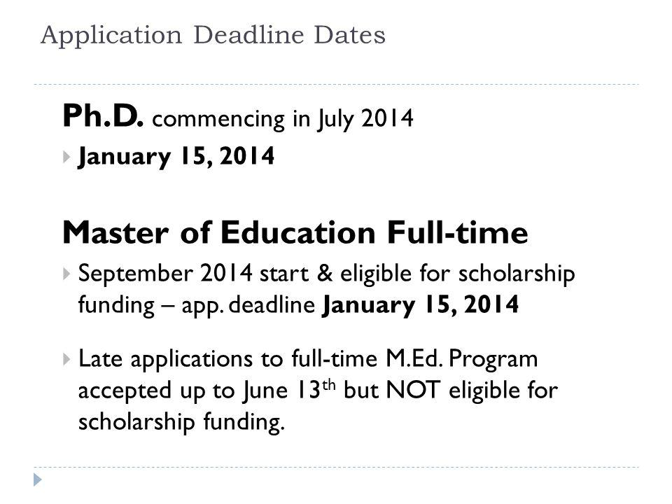 Application Deadline Dates Ph.D.