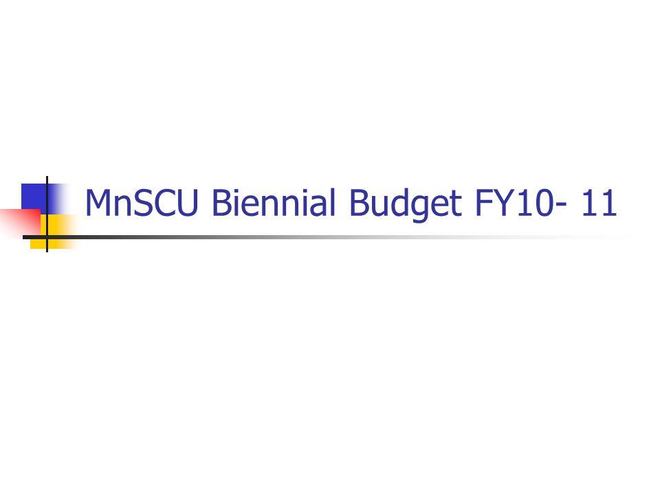 MnSCU Biennial Budget FY10- 11