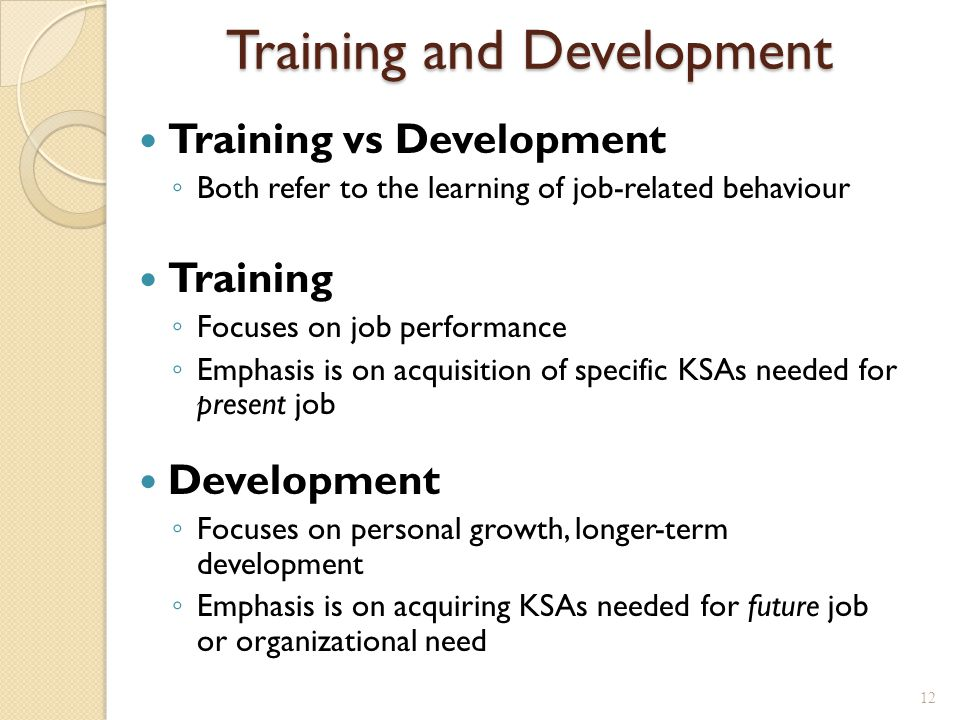 Trends Affecting Training Low unemployment = tight labour market ◦ T&D opportunities to attract & retain employees Alternatively, high unemployment, or economic recession ◦ T&D opportunities to create more and better work opportunities ◦ However, some companies may offer less T&D to cut costs Globalization ◦ Training for employees with international assignments New and changing technology – new KSAs Mergers, acquisitions, restructuring ◦ Jobs change, employees need new KSAs 13