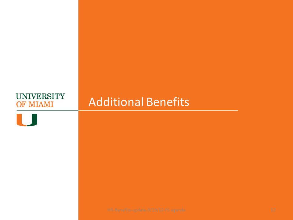 Additional Benefits HR-Benefits-update-9/19/12-FS agenda12