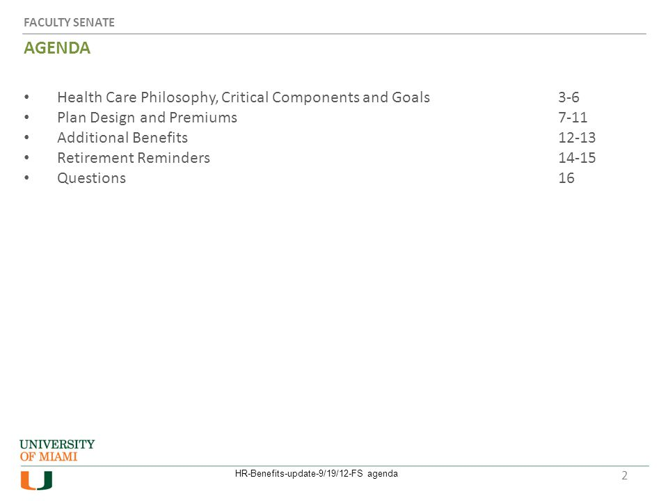 Health Care Philosophy, Critical Components and Goals HR-Benefits-update-9/19/12-FS agenda3