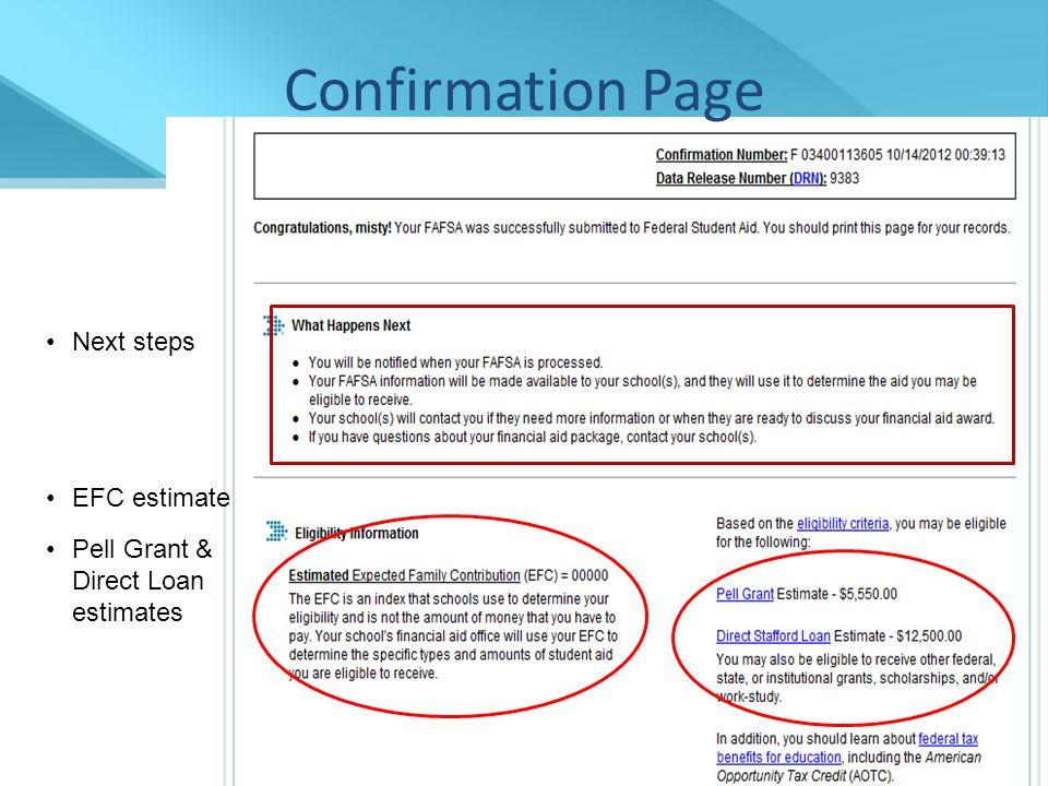 Confirmation Page Next steps EFC estimate Pell Grant & Direct Loan estimates