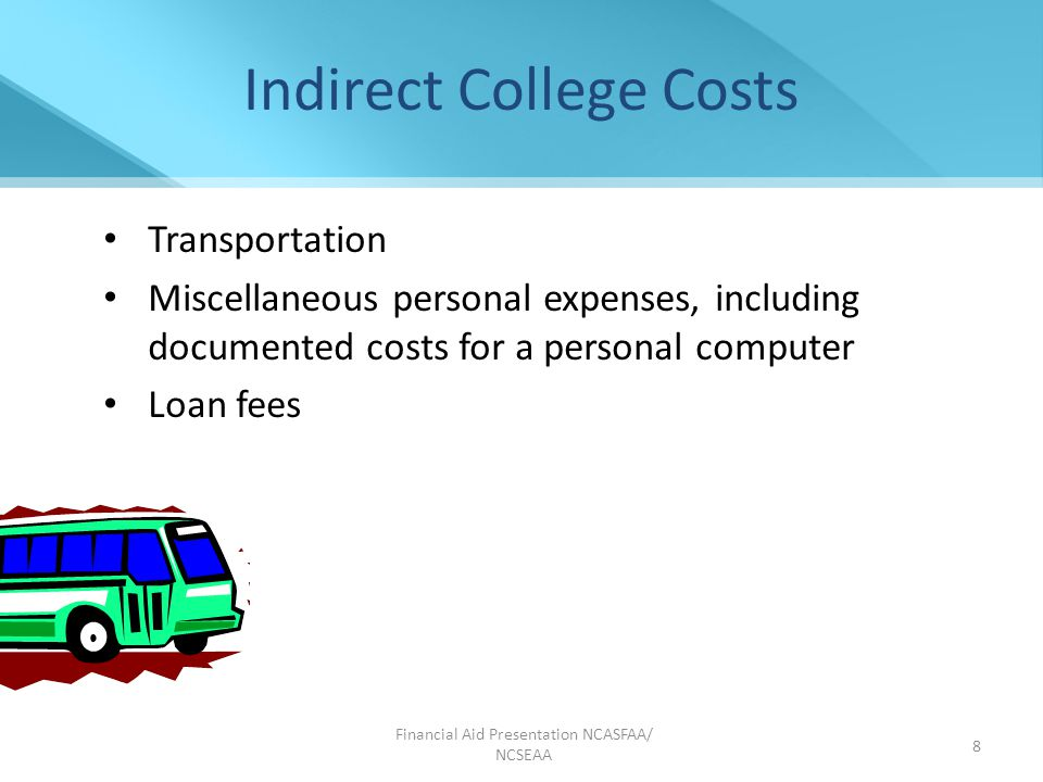 Financial Aid Presentation NCASFAA/ NCSEAA 19 Where can you find truly free information about financial aid.