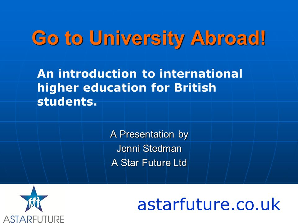 Go to University Abroad.