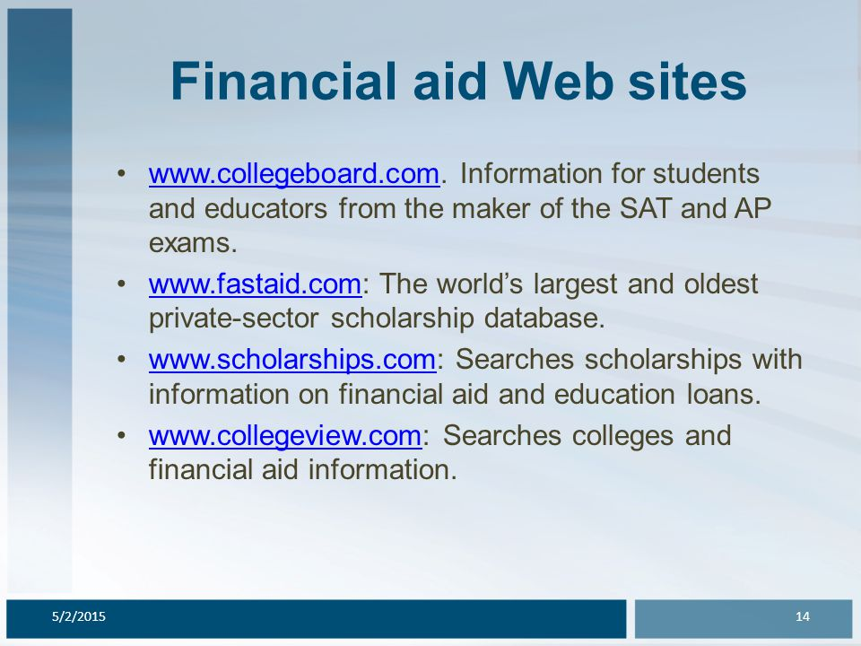 Financial aid Web sites www.fastweb.com: Provides personalized scholarship matches.www.fastweb.com www.gocollege.com: Tips on financial aid.www.gocollege.com www.finaid.org/calculators: Contains online calculators (see question 4 and Exhibit 1).www.finaid.org/calculators www.savingsforcollege.com: IRC section 529 plans.www.savingsforcollege.com 5/2/201515