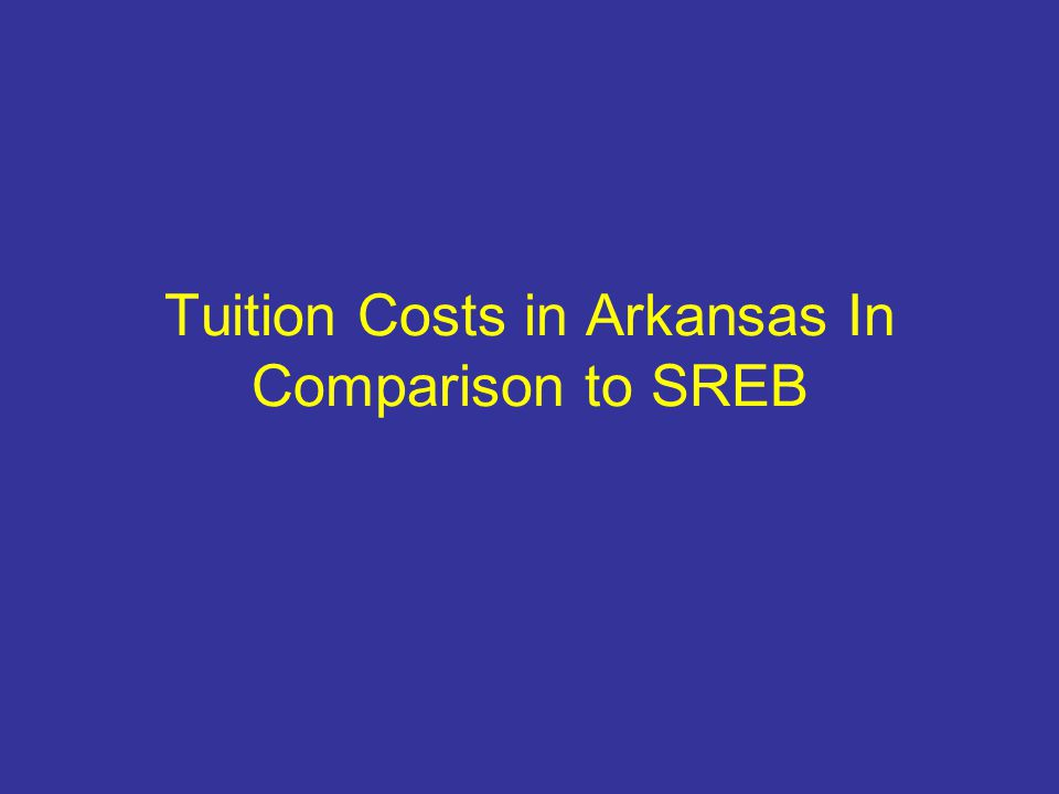 Tuition Costs in Arkansas In Comparison to SREB