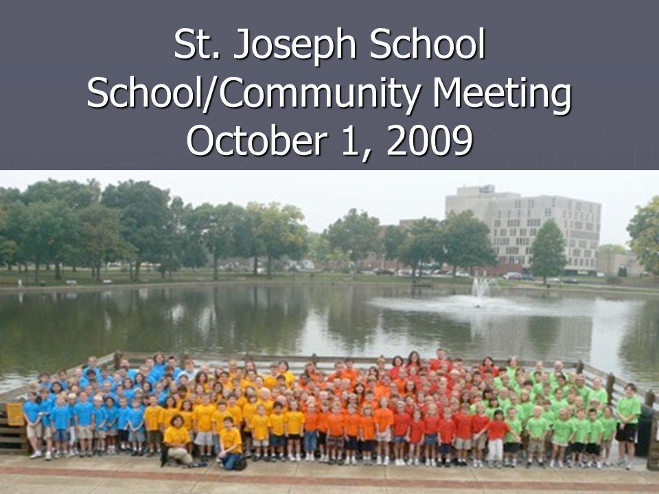 St. Joseph School School/Community Meeting October 1, 2009