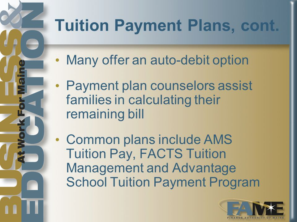 Tuition Payment Plans, cont.
