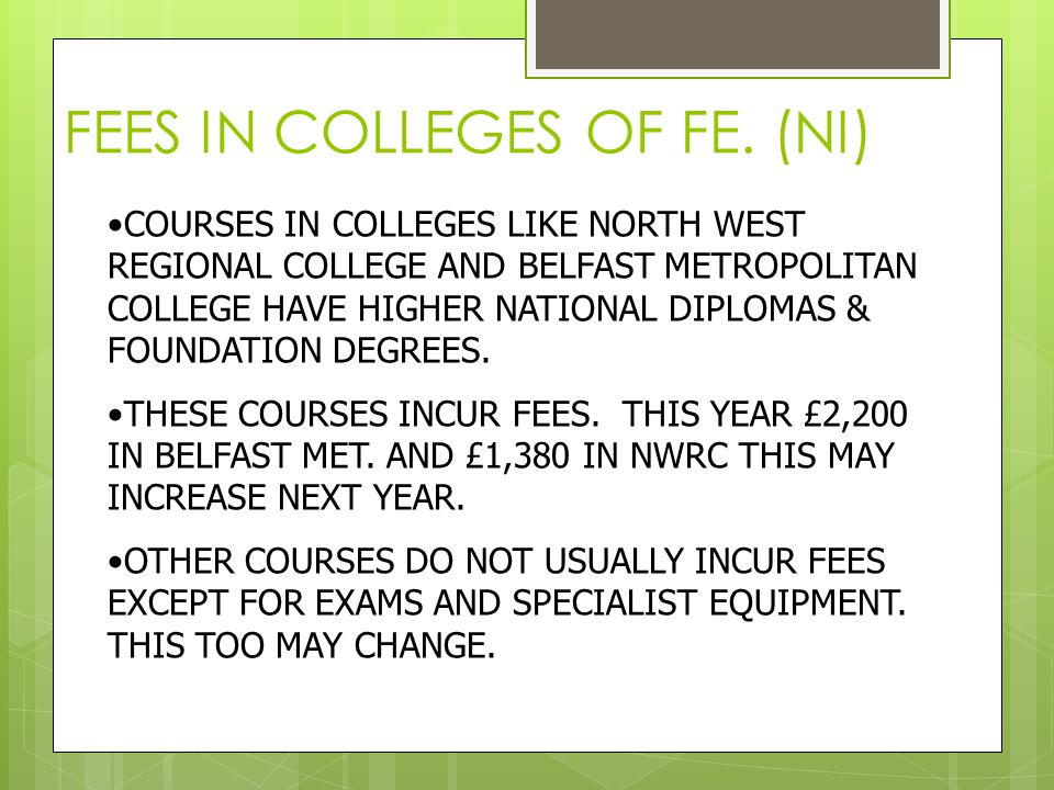 FEES IN COLLEGES OF FE.