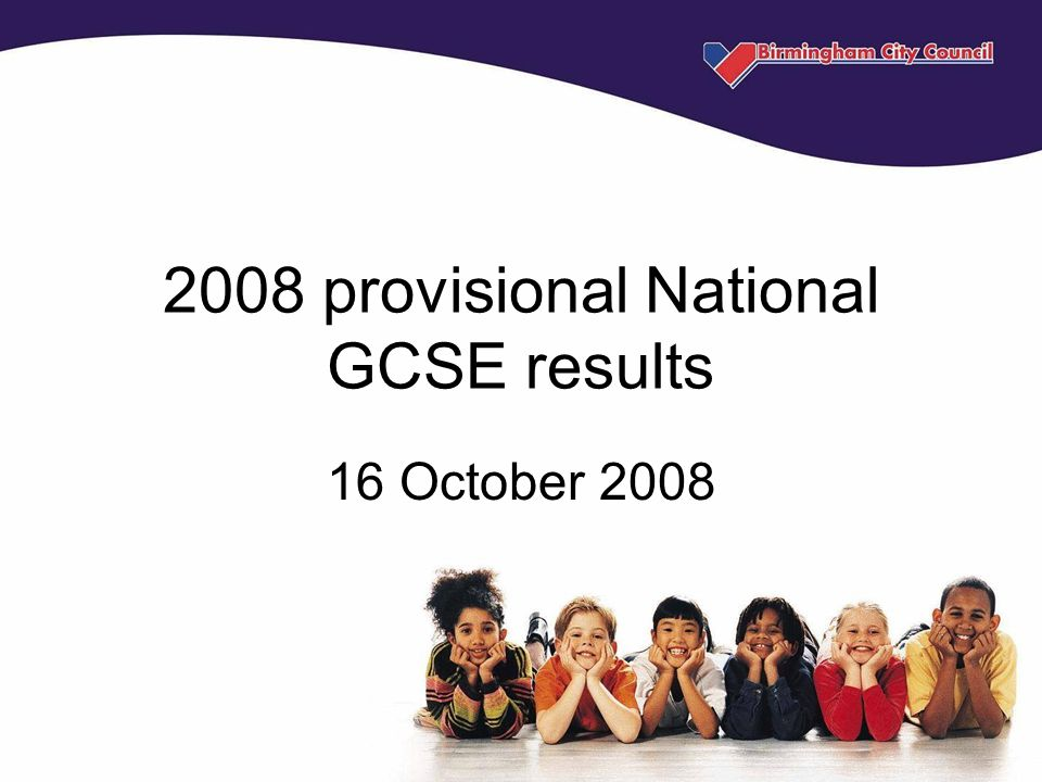 2008 provisional National GCSE results 16 October 2008