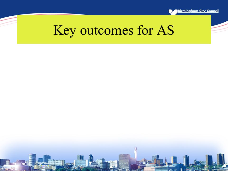 Key outcomes for AS
