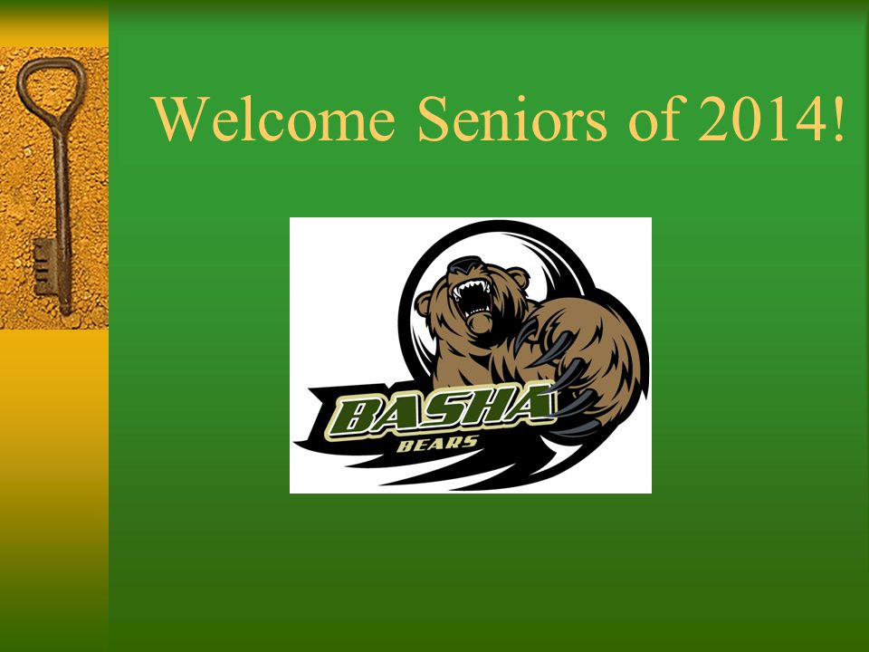 Welcome Seniors of 2014!