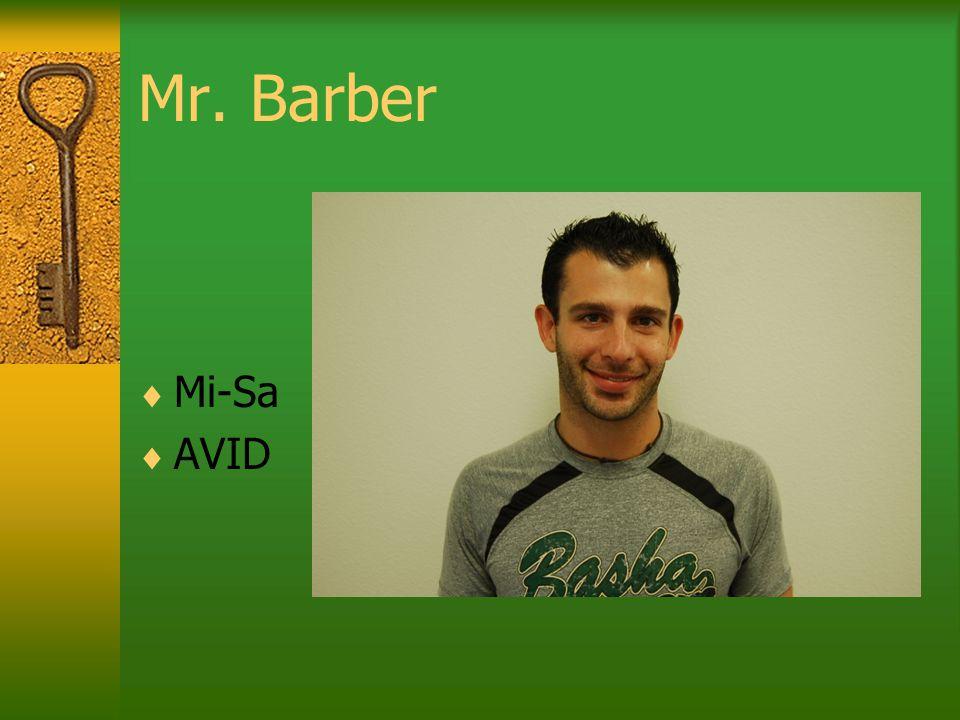 Mr. Barber  Mi-Sa  AVID