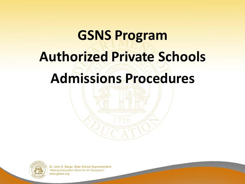 GSNS Program Authorized Private Schools Admissions Procedures
