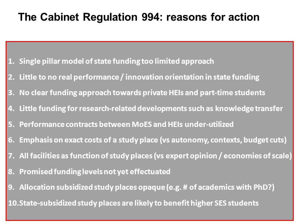 Favourable conditions for reforms 3 1.The intentions to increase public investments in higher education and research 2.The forecasted decline in student numbers 3.An already diversified institutional landscape 4.A high degree of institutional autonomy required for profiled HEIs 5.A dedicated academic workforce