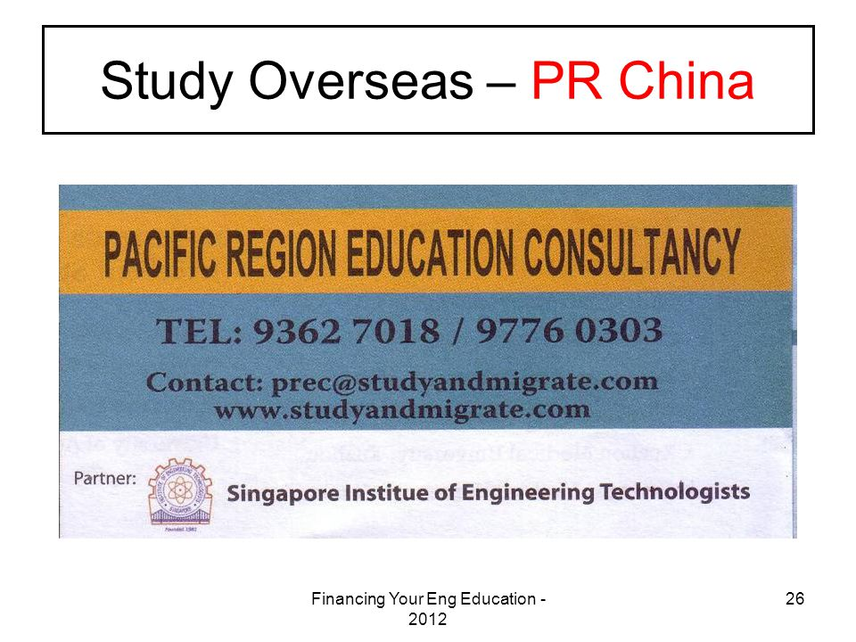 Financing Your Eng Education - 2012 26 Study Overseas – PR China
