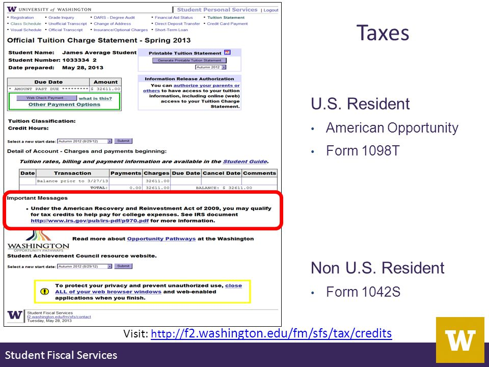 Student Fiscal Services Taxes U.S. Resident American Opportunity Form 1098T Non U.S.