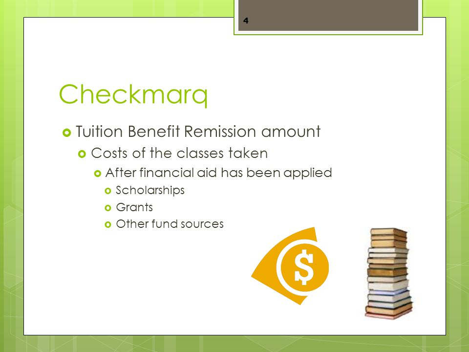 Tuition Remission and Taxes  Undergraduate Students  Undergraduate classes – tax exempt  Graduate level classes – tax exempt  Graduate Students  Undergraduate classes – taxable  Graduate level classes - taxable 5 Tuition Remission is taxable or tax exempt based upon the status of the enrolled student.