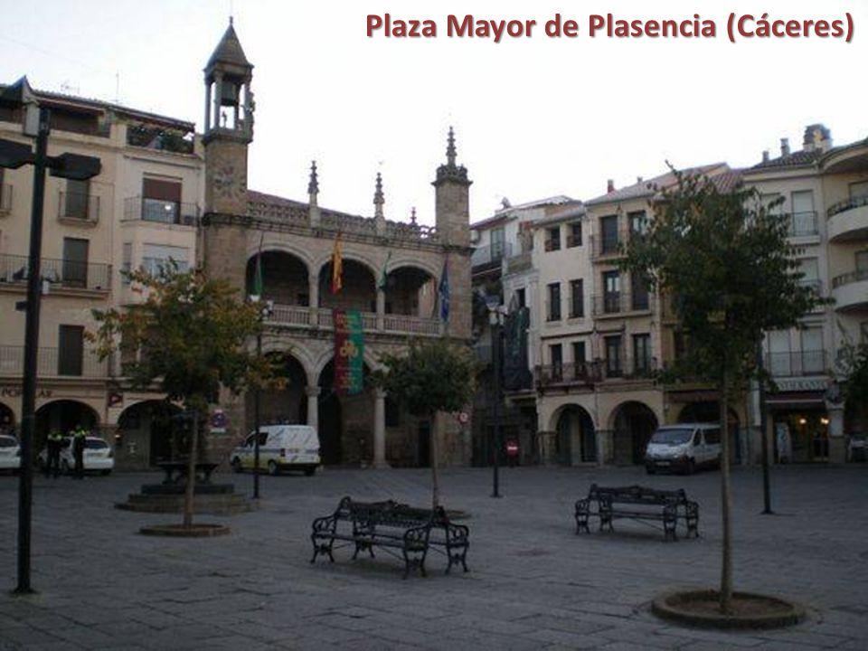 Plaza Mayor de Plasencia (Cáceres)
