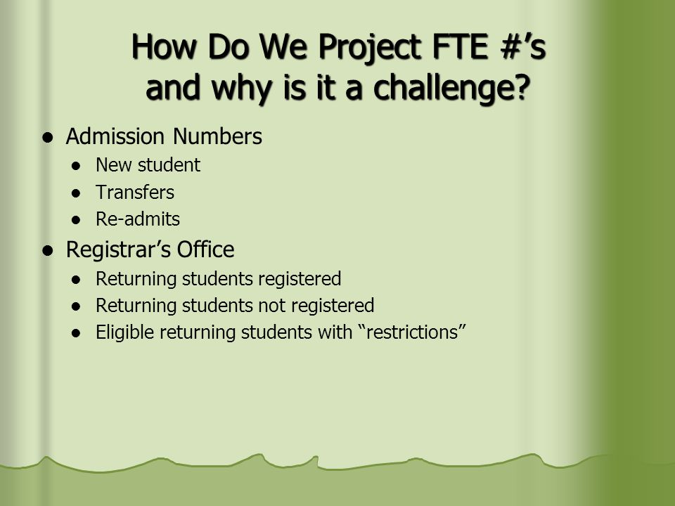How Do We Project FTE #'s.