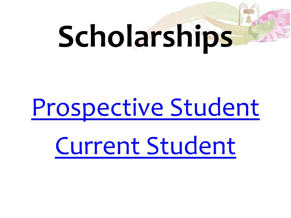 Scholarships Prospective Student Current Student