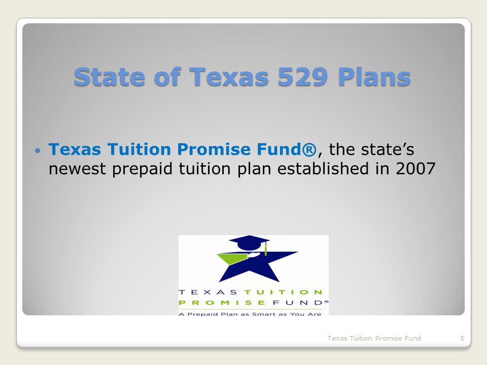 What is the Texas Tuition Promise Fund.Created by HB 3900 in the 80 th Leg.