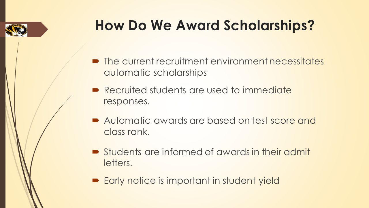 How Do We Award Scholarships.