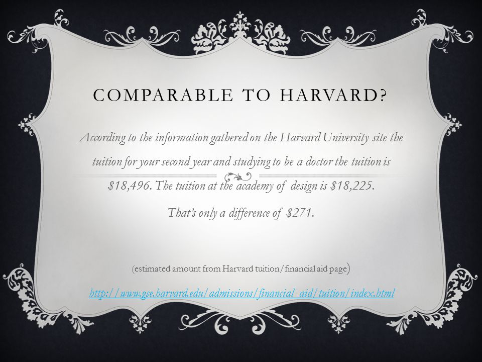 COMPARABLE TO HARVARD.