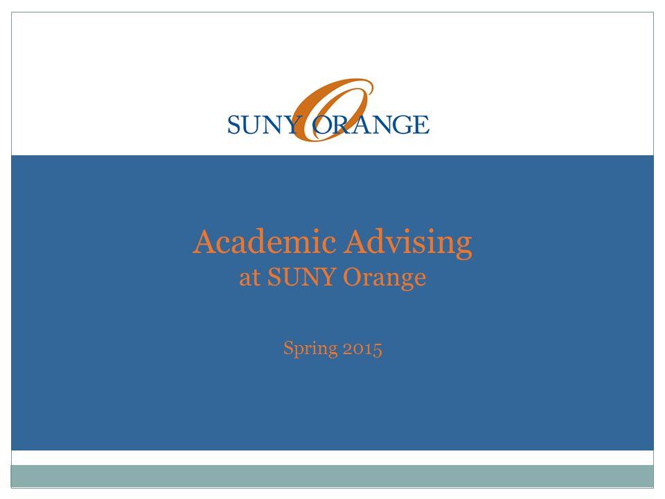 Academic Advising at SUNY Orange Spring 2015