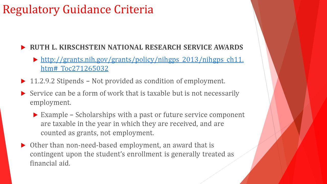 Regulatory Guidance Criteria  RUTH L.