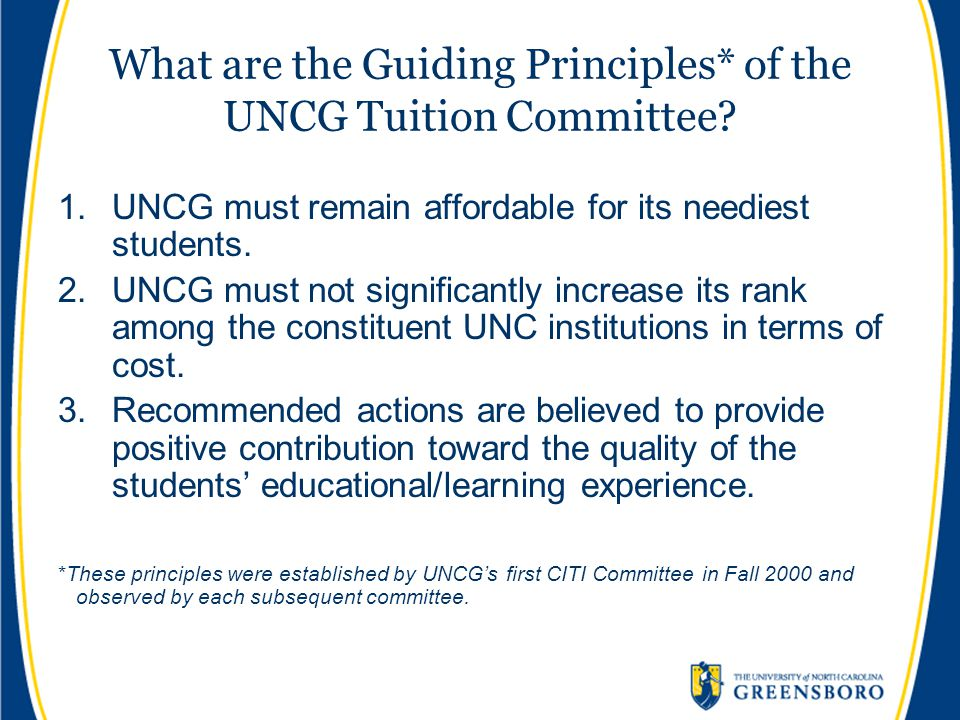 What are the Guiding Principles* of the UNCG Tuition Committee.
