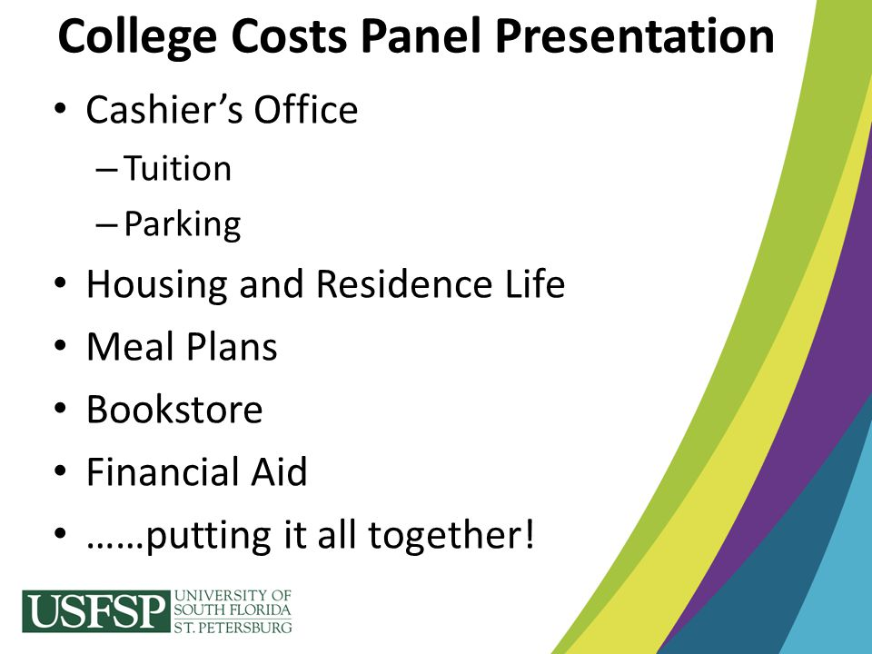 Cashier's Office Tuition and Fees, Due Amounts, Payment Deadlines, & Florida Pre-Paid www.usfsp.edu/financial/cashier