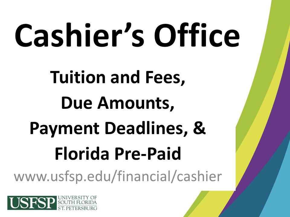 Panel Contacts Housing: www.usfsp.edu/housing email: Housing@usfsp.edu Meal Plans: www.usfspdining.com email: Mealplans@usfsp.edu Cashiers Office: (Tuition/Fee & Housing/Meal Plan payments, Parking, Florida Pre-Paid) – (727) 873-4107 or (727) 873-4480 – email: parking@usfsp.eduparking@usfsp.edu Financial Aid: www.usfsp.edu/finaid email: Finaid@usfsp.edu