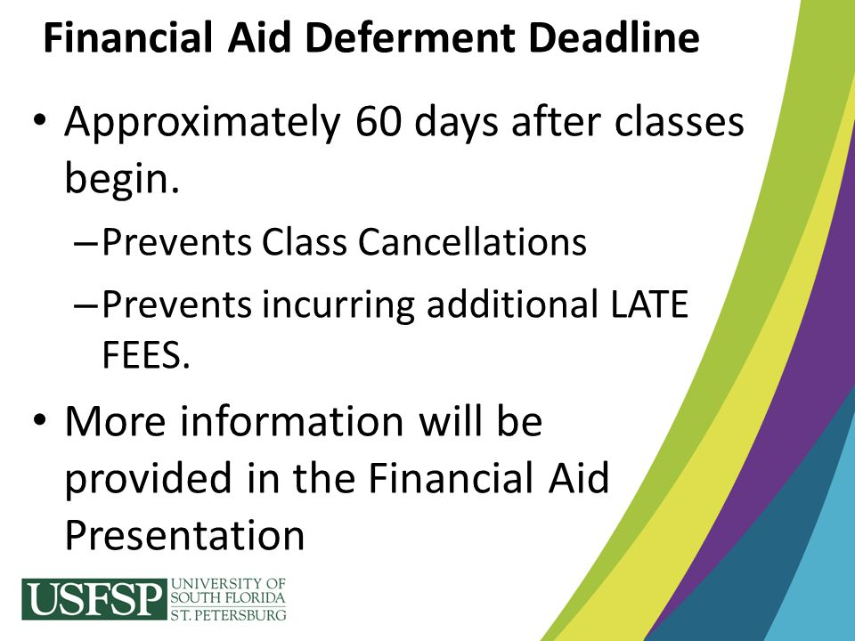 Tuition and Fee Deferments, Housing Deferments, Meal Plan Deferments Bookstore Advance Purchase Program (BAPP)