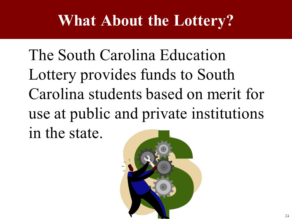 The South Carolina Education Lottery provides funds to South Carolina students based on merit for use at public and private institutions in the state.