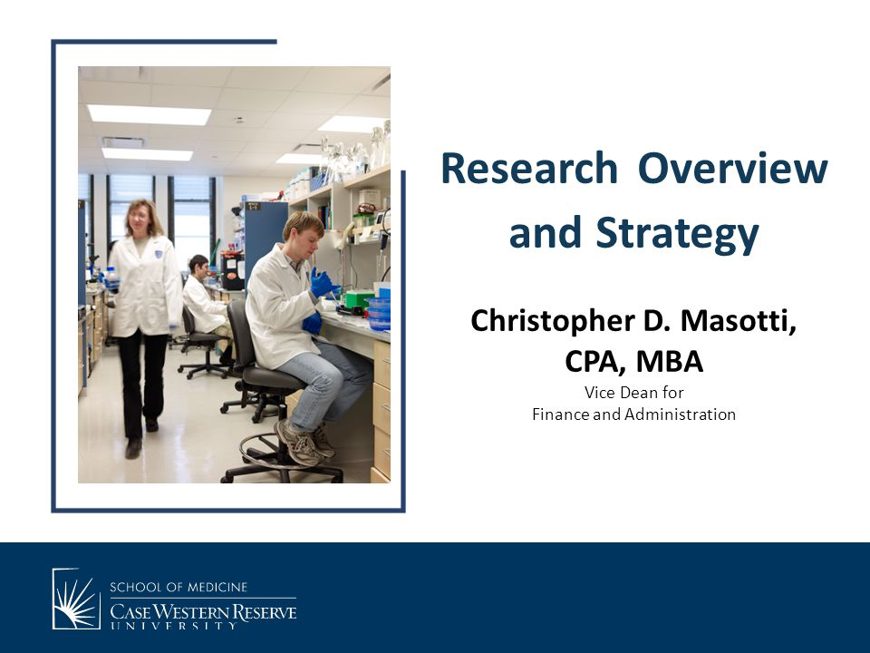 Research Overview and Strategy Christopher D.