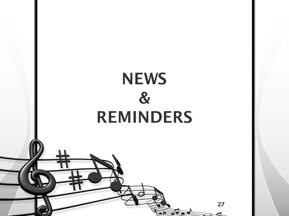 NEWS & REMINDERS 27