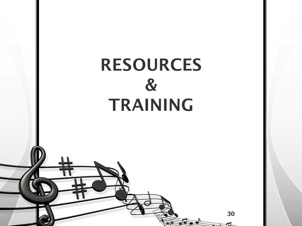 RESOURCES & TRAINING 30