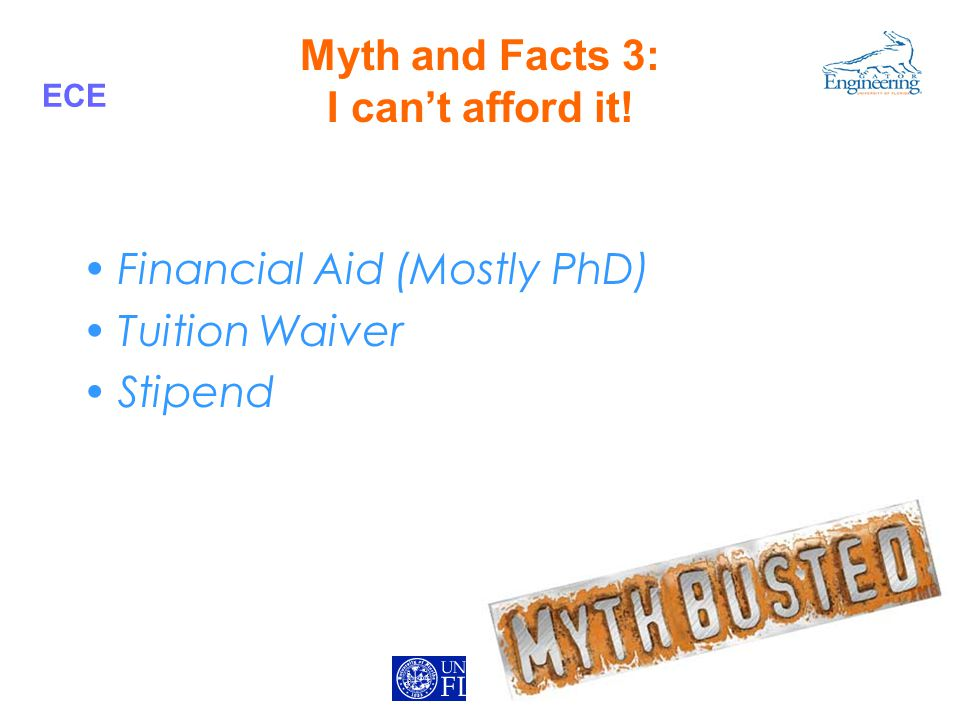 ECE Myth and Facts 3: I can't afford it! Financial Aid (Mostly PhD) Tuition Waiver Stipend
