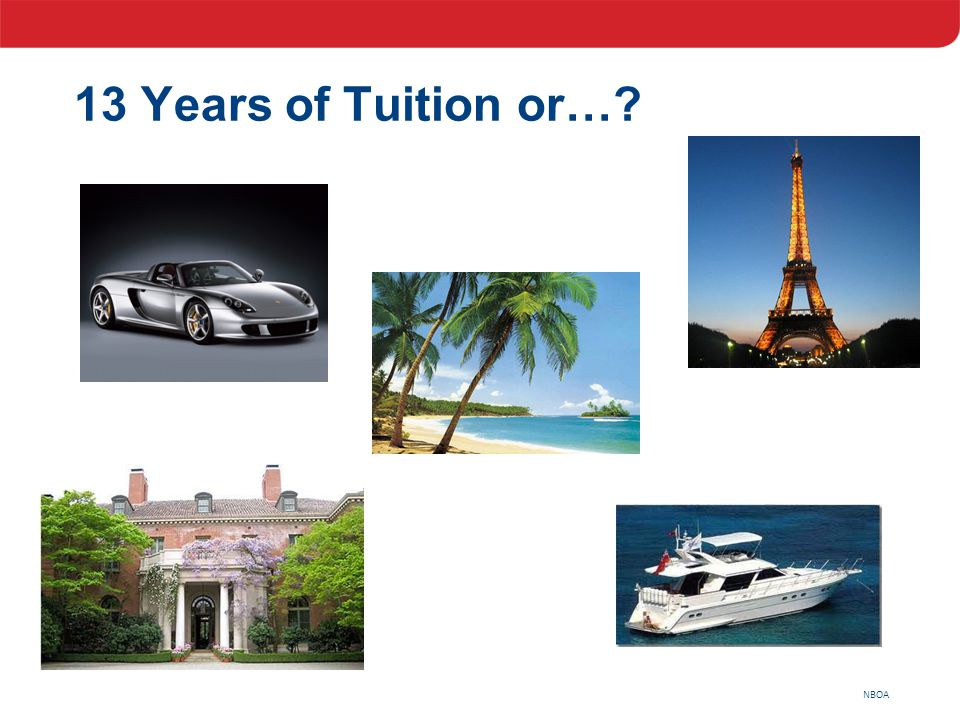 NBOA 13 Years of Tuition or…?