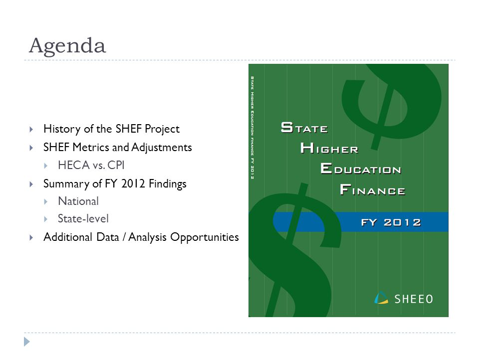 Agenda  History of the SHEF Project  SHEF Metrics and Adjustments  HECA vs.