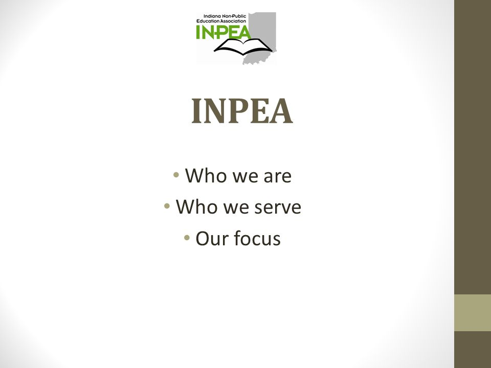 INPEA Who we are Who we serve Our focus