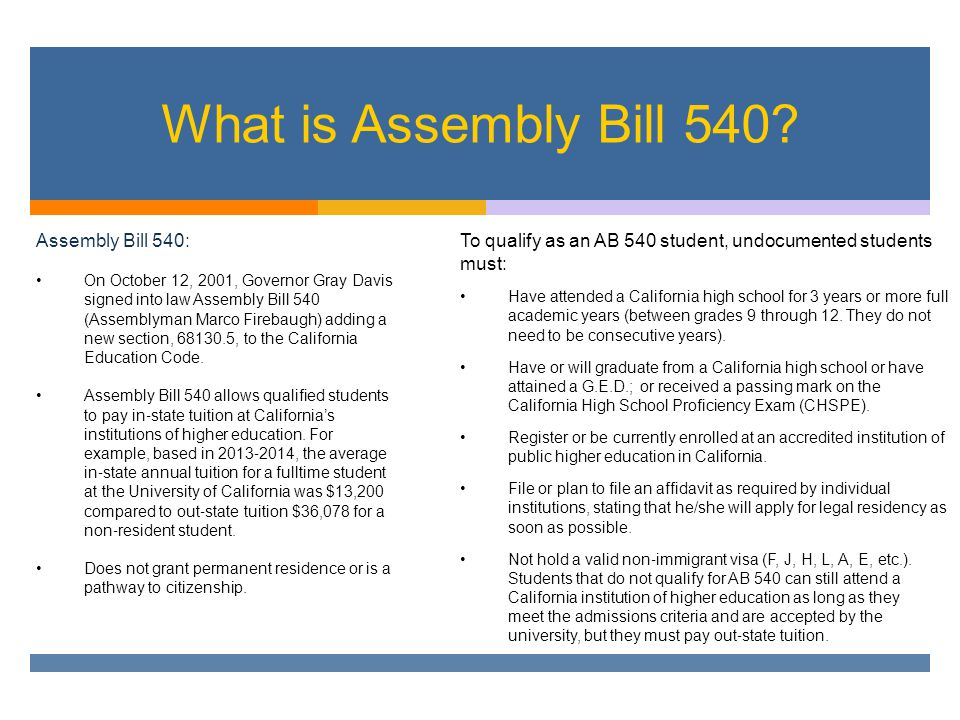 What is Assembly Bill 540.
