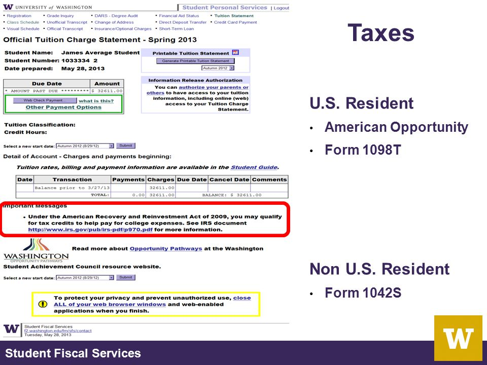 Student Fiscal Services Taxes U.S. Resident American Opportunity Form 1098T Non U.S. Resident Form 1042S